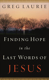 Finding Hope in the Last Words of Jesus
