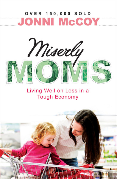 Miserly Moms Living Well on Less in a Tough Ecomony