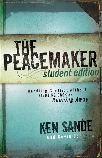 The Peacemaker Handling Conflict without Fighting Back or Running Away