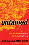 Untamed (Shapevine): Reactivating a Missional Form of Discipleship