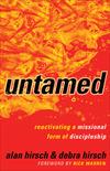Untamed (Shapevine): Reactivating a Missional Form of Discipleship