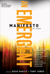 A Emergent Manifesto of Hope (ēmersion: Emergent Village resources for communities of faith)