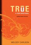 True (Words From the Rock): A Teen Devotional