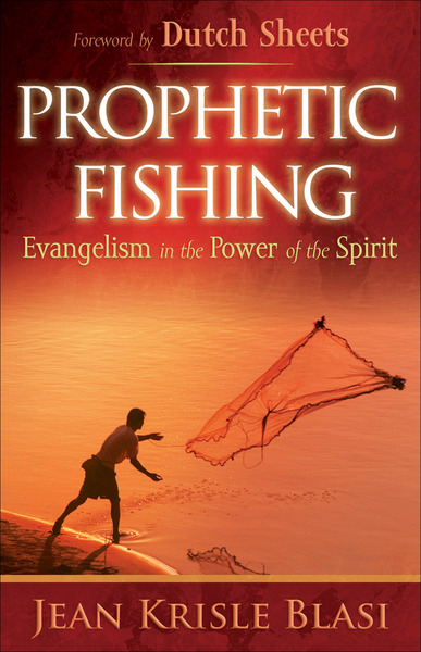 Prophetic Fishing Evangelism in the Power of the Spirit