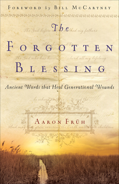 The Forgotten Blessing Ancient Words That Heal Generational Wounds