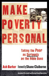 Make Poverty Personal (ēmersion: Emergent Village resources for communities of faith): Taking the Poor as Seriously as the Bible Does