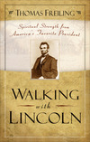 Walking with Lincoln: Spiritual Strength from America's Favorite President