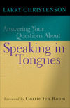 Answering Your Questions About Speaking in Tongues