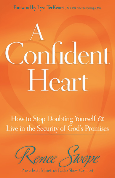 A Confident Heart Learning to Live in the Power of God's Promises