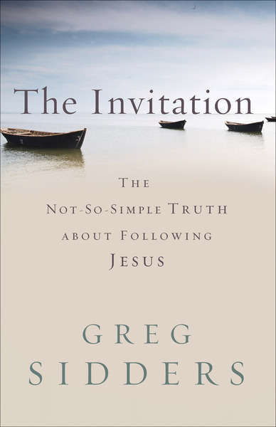 The Invitation Not So Simple Truth About Following Jesus