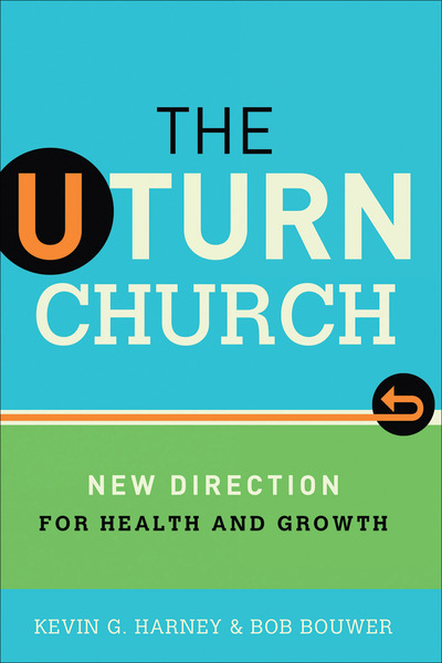 The U-Turn Church New Direction for Health and Growth