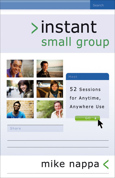 Instant Small Group 52 Sessions for Anytime, Anywhere Use