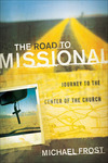 The Road to Missional (Shapevine): Journey to the Center of the Church