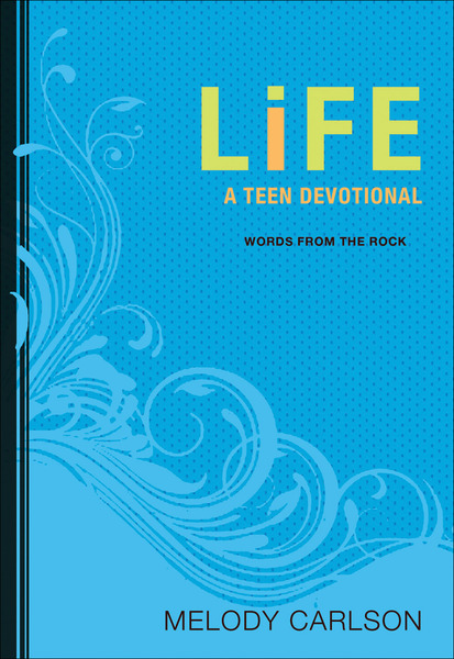 Life (Words From the Rock): A Teen Devotional