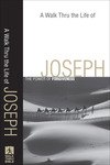 A Walk Thru the Life of Joseph (Walk Thru the Bible Discussion Guides): The Power of Forgiveness