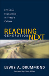 Reaching Generation Next: Effective Evangelism in Today's Culture