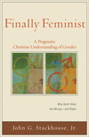 Finally Feminist (Acadia Studies in Bible and Theology): A Pragmatic Christian Understanding of Gender