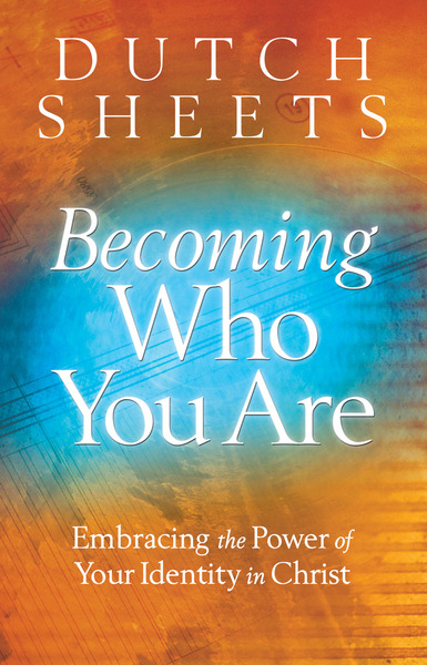 Becoming Who You Are Embracing the Power of Your Identity in Christ