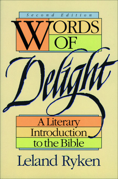 Words of Delight A Literary Introduction to the Bible