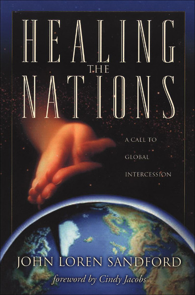 Healing the Nations A Call to Global Intercession
