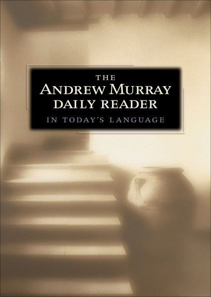 The Andrew Murray Daily Reader in Today