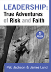 Leadership: True Adventures of Risk and Faith (Ebook Shorts)