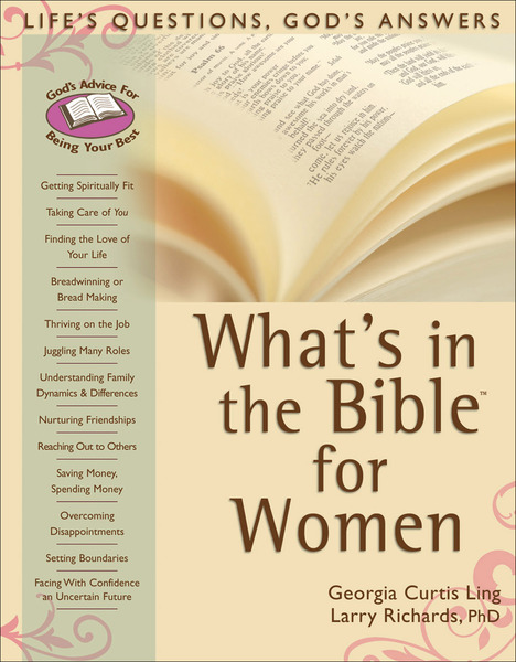 What's in the Bible for Women: Life's Questions, God's Answers