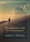 The Believer's Call to Commitment