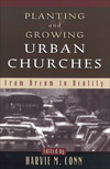 Planting and Growing Urban Churches: From Dream to Reality
