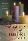 Moments of Peace in the Presence of God
