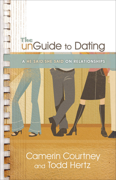 The unGuide to Dating: A He Said/She Said on Relationships
