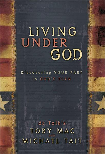 Living Under God Discovering Your Part in God's Plan