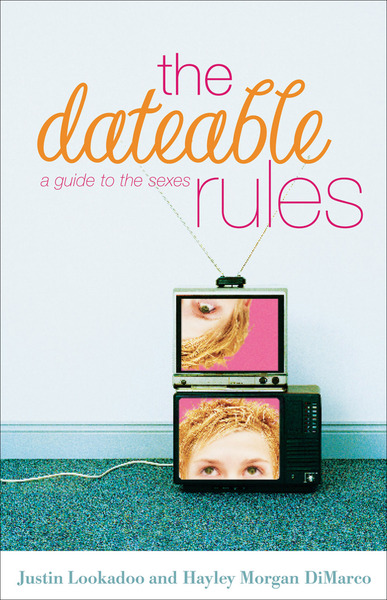 The Dateable Rules A Guide to the Sexes