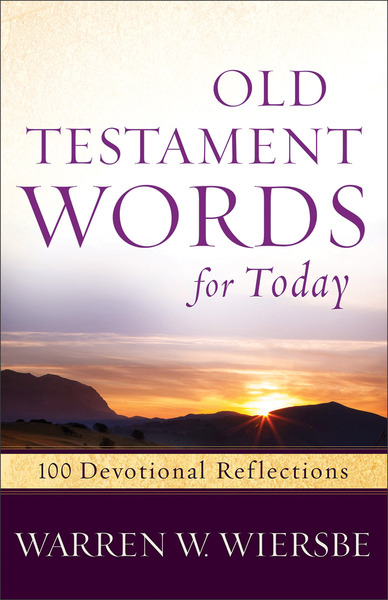 Old Testament Words for Today 100 Devotional Reflections