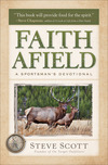 Faith Afield: A Sportsman's Devotional