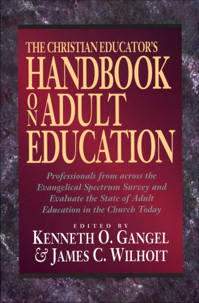 The Christian Educator's Handbook on Adult Education