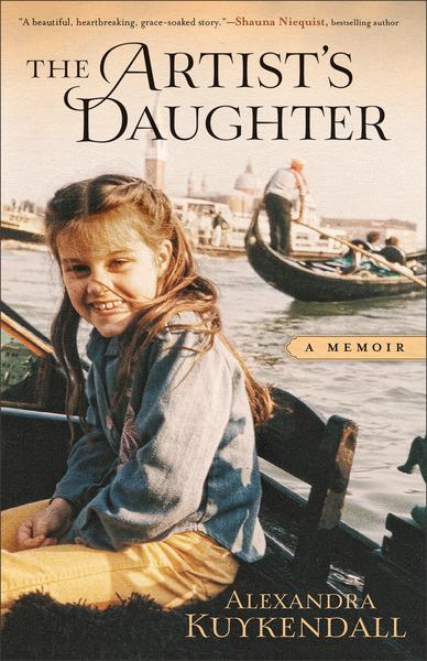 The Artist's Daughter A Memoir