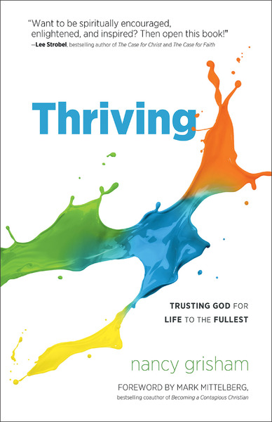 Thriving Trusting God for Life to the Fullest