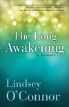 The Long Awakening: A Memoir