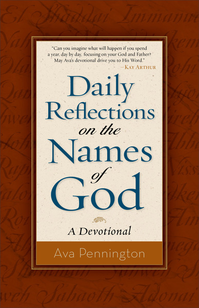 Daily Reflections on the Names of God A Devotional