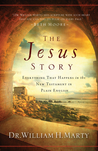 The Jesus Story Everything That Happens in the New Testament in Plain English