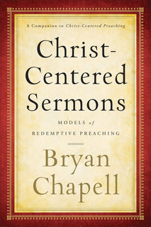 Christ-Centered Sermons Models of Redemptive Preaching