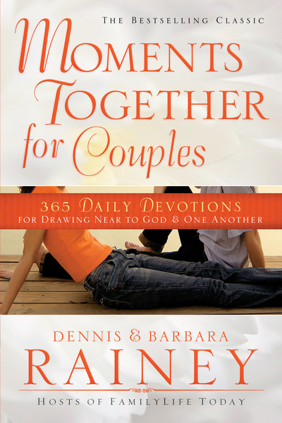 Moments Together for Couples 365 Daily Devotions for Drawing Near to God & One Another
