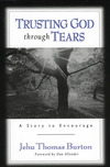 Trusting God through Tears: A Story to Encourage
