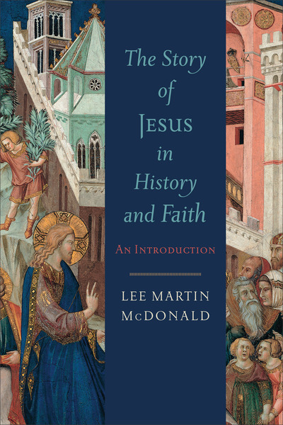 The Story of Jesus in History and Faith An Introduction