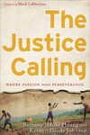 The Justice Calling Where Passion Meets Perseverance