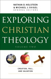 Exploring Christian Theology : Volume 2: Creation, Fall, and Salvation