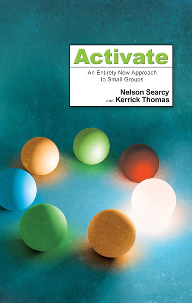 Activate: An Entirely New Approach to Small Groups