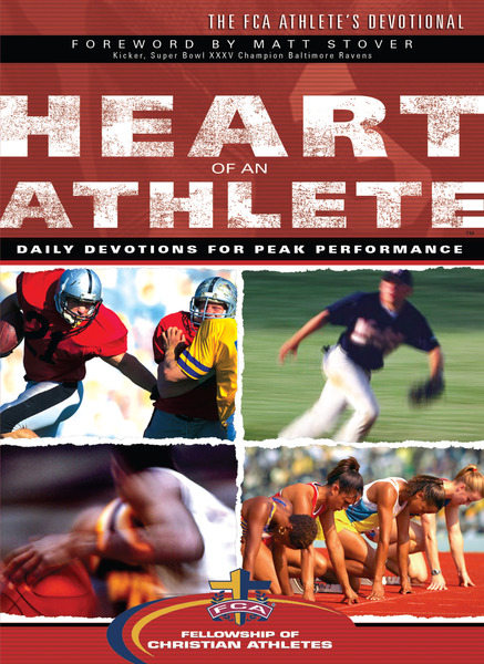 Heart of an Athlete Daily Devotions for Peak Performance