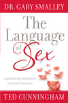 The Language of Sex: Experiencing the Beauty of Sexual Intimacy